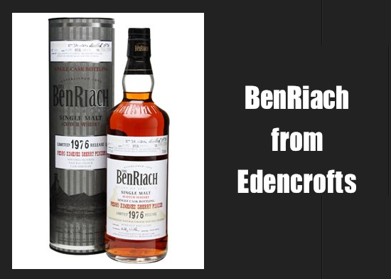 Edencroft – Benriachs & Other Glorious New Malts!