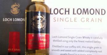 Sampling The New Loch Lomond Single Grain Whisky – A Tasty, Tastebud Treat!